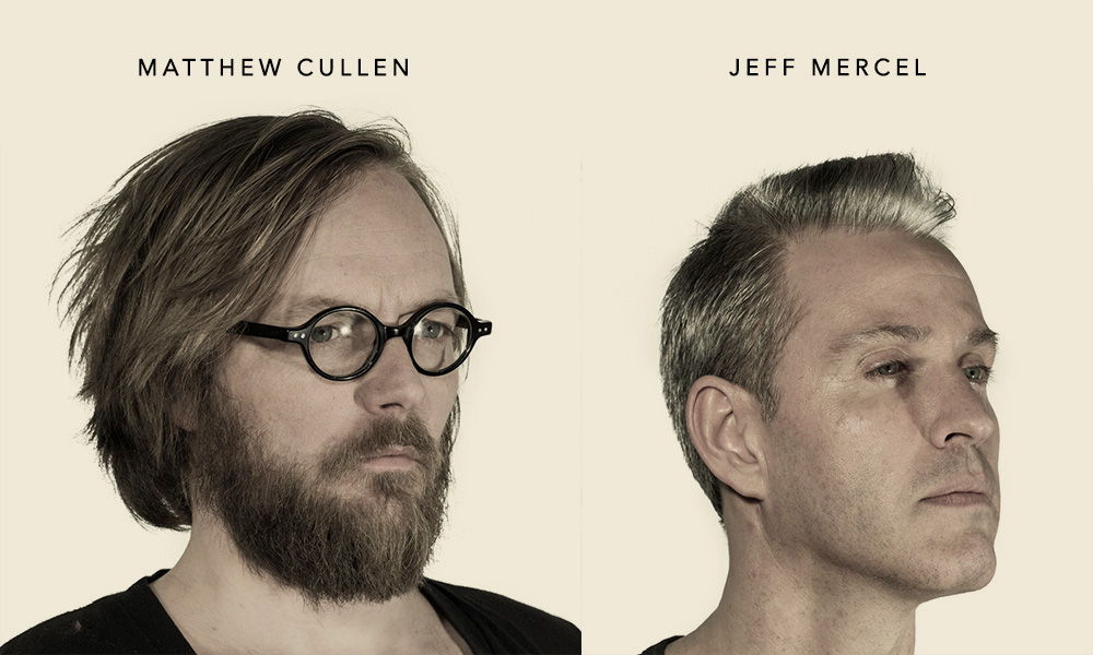 Matthew Cullen and Jeff Mercel (August 11th, 2017)