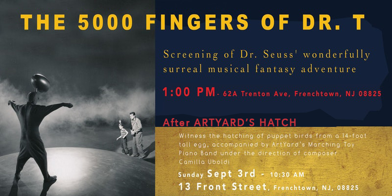 Screening of The 5,000 Fingers of Dr. T @ ArtYard | Frenchtown | New Jersey | United States