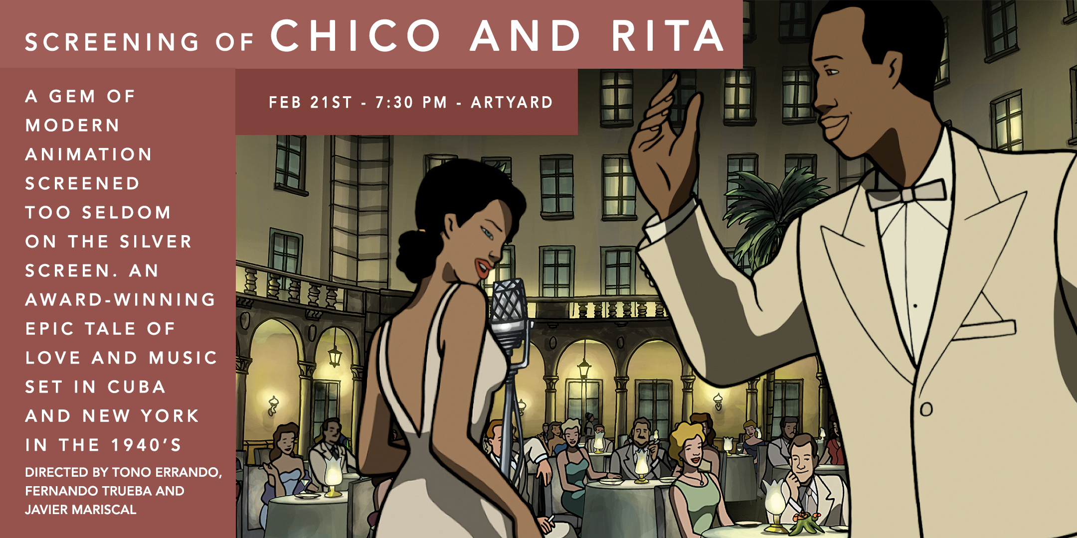 Screening of CHICO AND RITA @ ArtYard's Theater | Frenchtown | New Jersey | United States