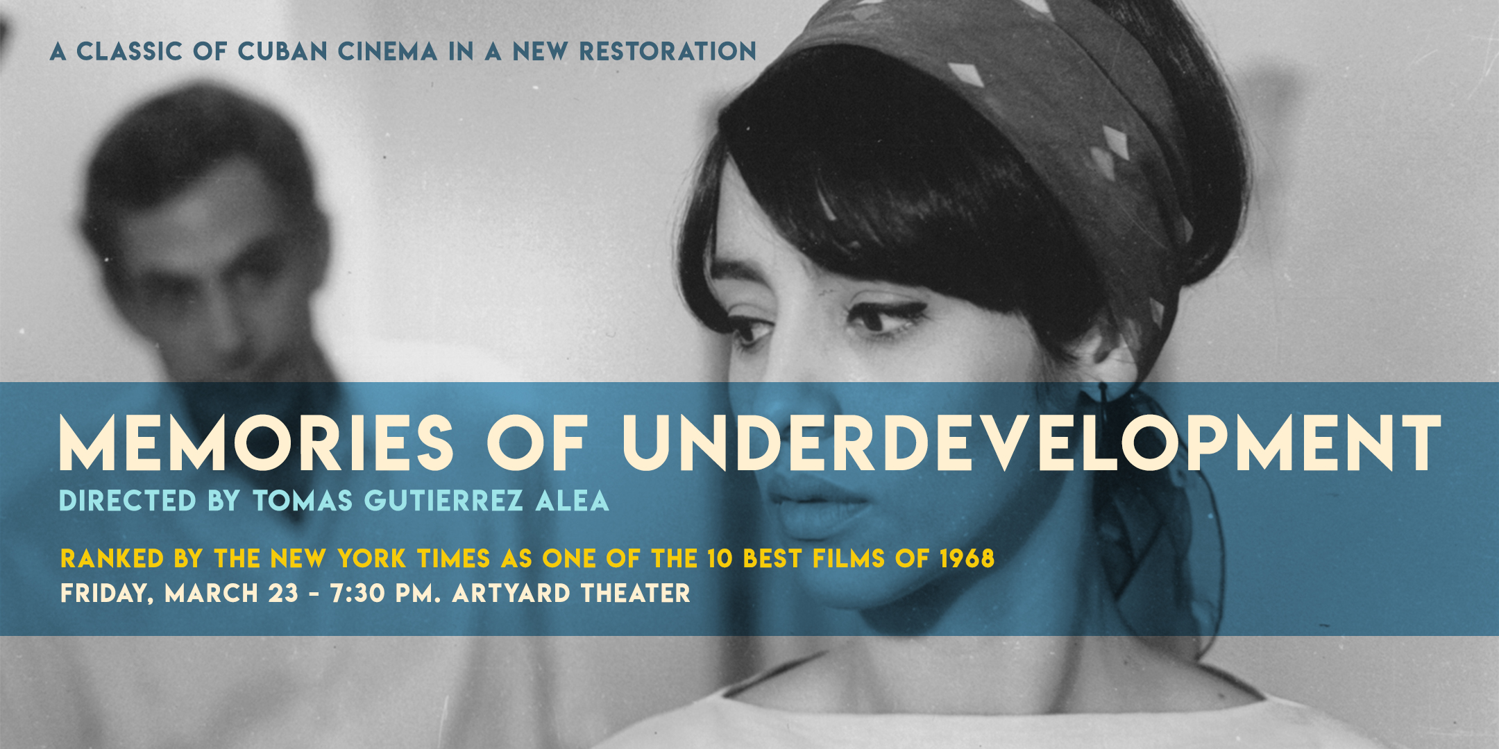 Screening of MEMORIES OF UNDERDEVELOPMENT @ ArtYard's Theater | Frenchtown | New Jersey | United States