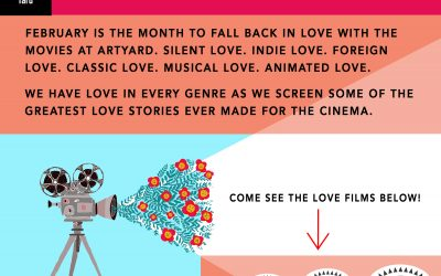 All You Need is Love! Our February Screenings and a Valentine Making Workshop.