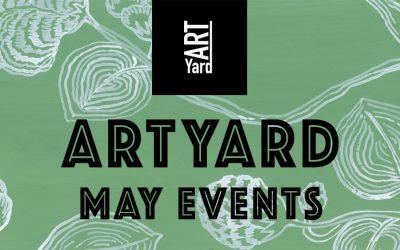May Events at ArtYard!