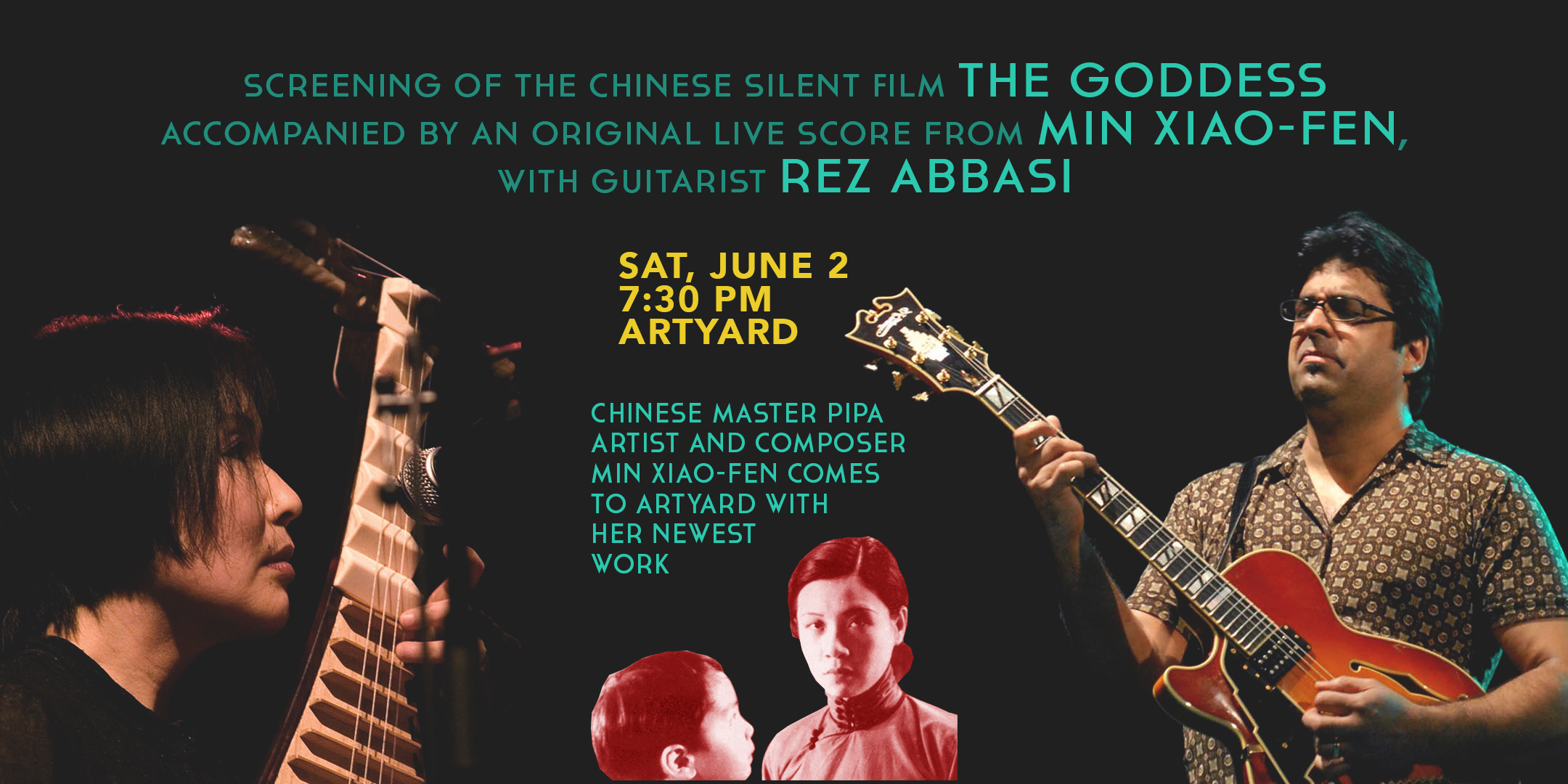 Screening of THE GODDESS with MUSICAL PERFORMANCE by Min Xiao-Fen & Rez Abbasi @ ArtYard's Theater | Frenchtown | New Jersey | United States