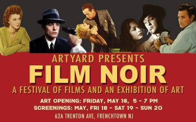 Film Noir Fest at ArtYard on May 18th-19th-20th. And an Exhibition of ArtWork of the Genre.