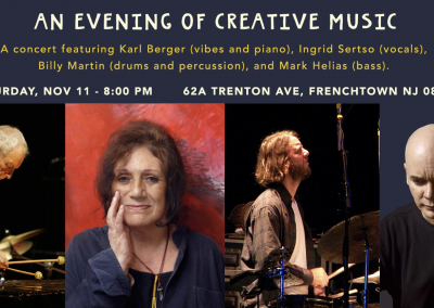 Karl Berger, Ingrid Sertso, Billy Martin, and Mark Helias in Concert (Nov 11th, 2017)