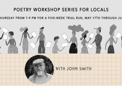 Poetry Workshop Series for Locals (May 17-June 14, 2018)