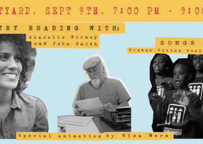 Poetry Reading by Aracelis Girmay and More… (Sept 9th, 2017)
