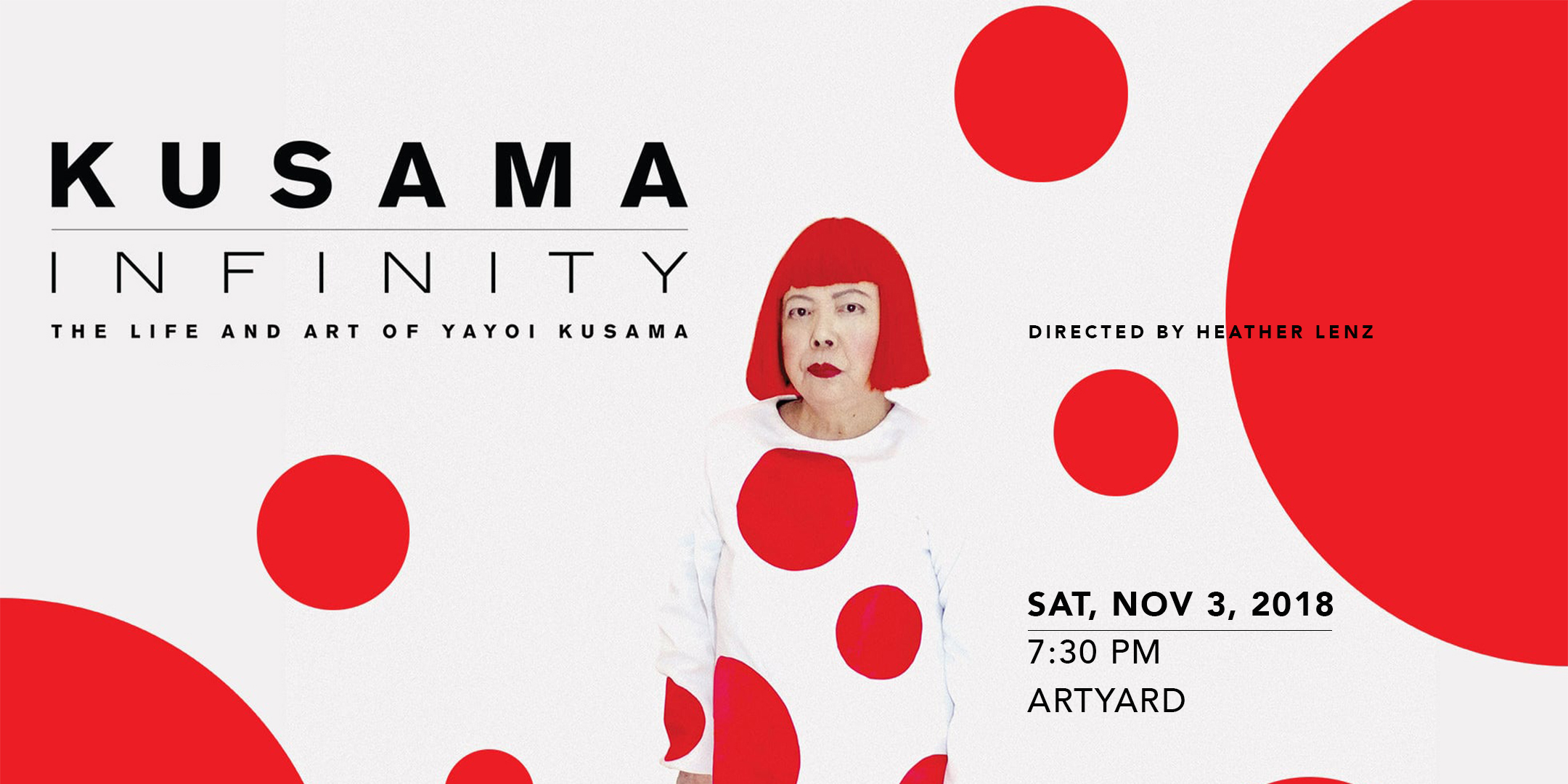 Screening of KUSAMA - INFINITY @ ArtYard's Theater | Frenchtown | New Jersey | United States