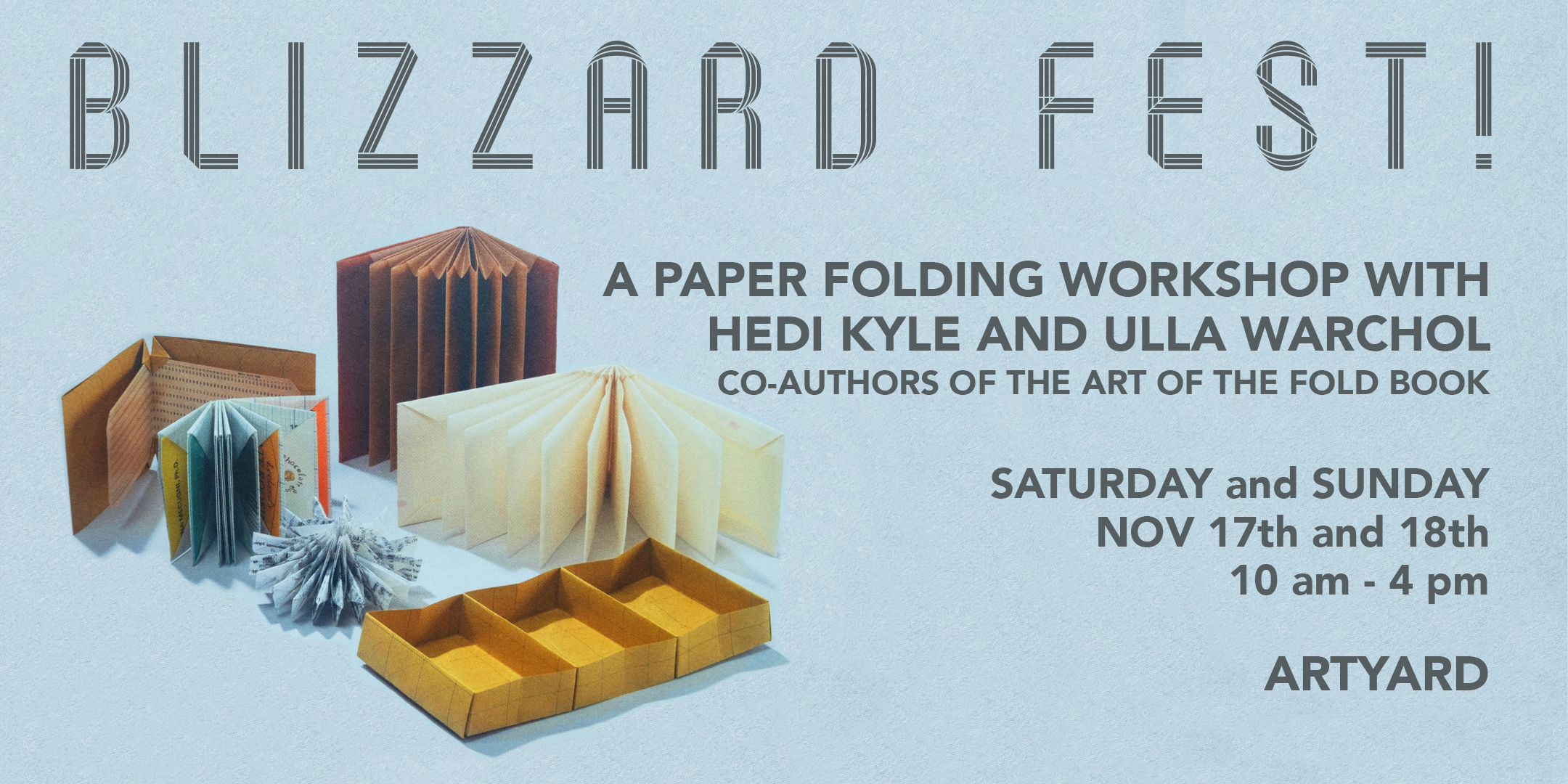 Paper Folding Workshop with Hedi Kyle and Ulla Warchol @ ArtYard's Theater | Frenchtown | New Jersey | United States