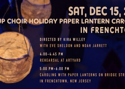 POP-UP CHOIR Holiday Paper Lantern Caroling in Frenchtown (Dec 15, 2019)