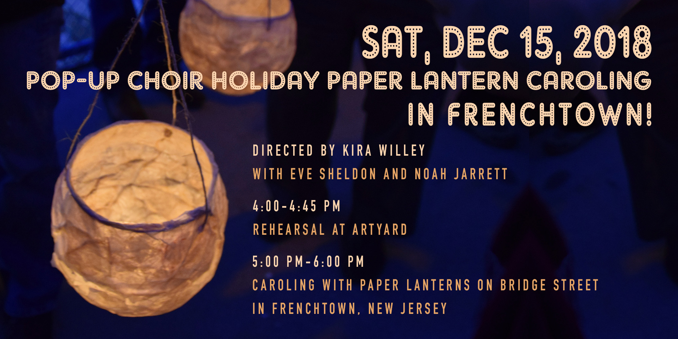 POP-UP CHOIR Holiday Paper Lantern Caroling in Frenchtown @ ArtYard's Theater | Frenchtown | New Jersey | United States