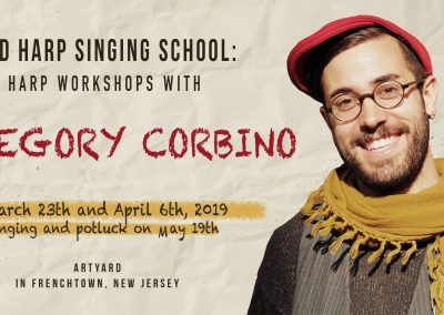 Sacred Harp Workshops with Gregory Corbino (March, April, May 2019)