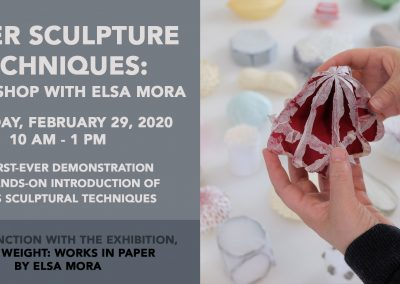 Paper Sculpture Workshop with Elsa Mora (Feb 29, 2020)